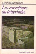 Les carrefours du labyrinthe 1