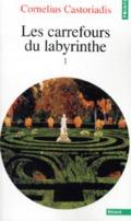 Les carrefours du labyrinthe I