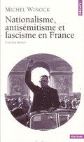 Nationalisme, antisemitise et fascisme en France