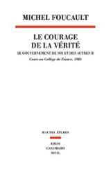 Le courage de la vérité (1984) / Le gouvernement de soi et de les