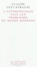 L´anthropologie face aux problèmes du monde moderne