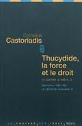 Thucydide, la force et le droit: séminaires 1984-1985