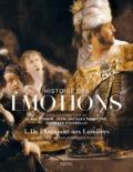 Histoire des émotions; Volume 1, De l´Antiquité aux Lumières