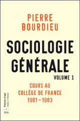 Sociologie générale vol. 1. Cours au Collège de France 1982-1984