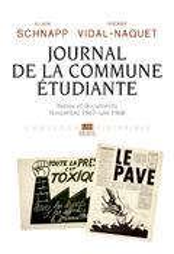 Journal de la commune étudiante. Textes et documents: novembre 19 - alain schnapp
