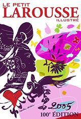 Diccionario Le Petit Larousse Illustré 2005 -