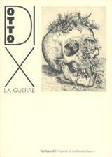 Otto Dix. La Guerre - AAVV