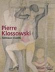 Pierre Klossowski : tableaux vivants