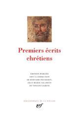 Premiers écrits chrétiens (Pléiade)