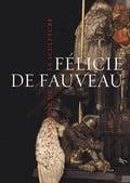 Félicie de Fauveau : l´amazone de la sculpture -