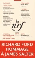 NRF, 617. Richard Ford hommage à James Salter