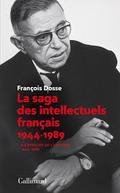 La saga des intellectuels français, I. À l´épreuve de l´histoire
