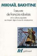 L´oeuvre de François Rabelais et la culture populaire - Bakhtine, Mikhail