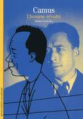 Albert Camus: l´homme révolté - Rey, Pierre-Louis