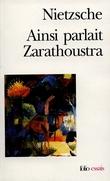 Ainsi parlait Zarathoustra : un livre qui est pour tous et qui n´