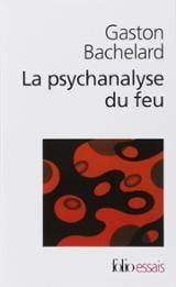 La Psychanalyse du feu