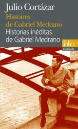 Histoires de Gabriel Medrano / Historias de Gabriel Medrano
