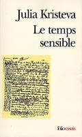 Le temps sensible: Proust et l´expérience littéraire