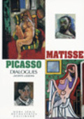 Matisse- Picasso. Dialogues
