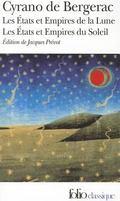 Les états et empires de la lune. Les états et empires su soleil - Cyrano de Bergerac