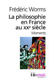 La philosophie en France au XXe siècle