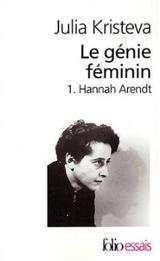 Le génie féminin, 1: Hannah Arendt