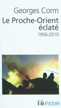 Le Proche- Orient éclaté, 1956-2010