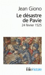 Le désastre de Pavie (24 février 1525)
