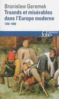 Truands et misérables dans l´Europe moderne (1350-1600)