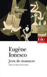 Jeux de massacre - Ionesco, Eugène