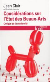 Considérations sur l´état des Beaux arts. Critique de la modernit