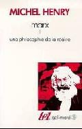 Marx. Volume 1, Une philosophie de la réalité