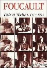 Dits et écrits I: 1954-1975 - Foucault, Michel