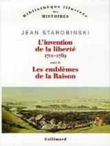 L´invention de la liberté 1700-1789 Suivi de 1789, les emblèmes d - Starobinski, Jean