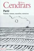 Partir : poèmes, romans, nouvelles, mémoires