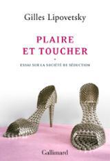 Plaire et toucher - Lipovetsky, Gilles