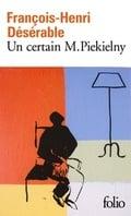 Un certain M. Piekielny - Désérable, François-Henri