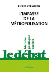 L´impasse de la métropolisation