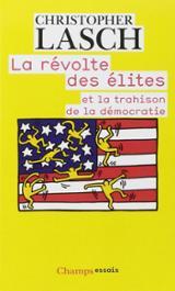 La révolte des élites : et la trahison de la démocratie