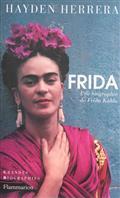 Frida. Une biographie de Frida Kahlo