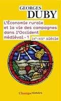 L´economie rurale et la vie des campagnes dans l´Occident médiéva