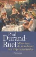 Paul Durand-Ruel. Memoires du Marchand des impressionnistes