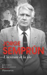Jorge Semprún, l´écriture et la vie