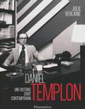 Daniel Templon. Profession Galeriste
