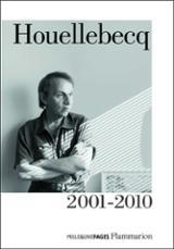 Houellebecq, 2001-2010