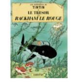 Tintin le secret de Rackham le rouge