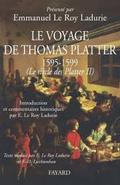 Le voyage de Thomas Platter, tome 2: Le siècle des Platter
