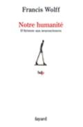 Notre humanité. D´Aristote aux neurosciences