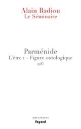 Le séminaire L´être  Volume 1, Parménide : Figure ontologique (19