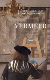 Vermeer. Le jour et l´heure